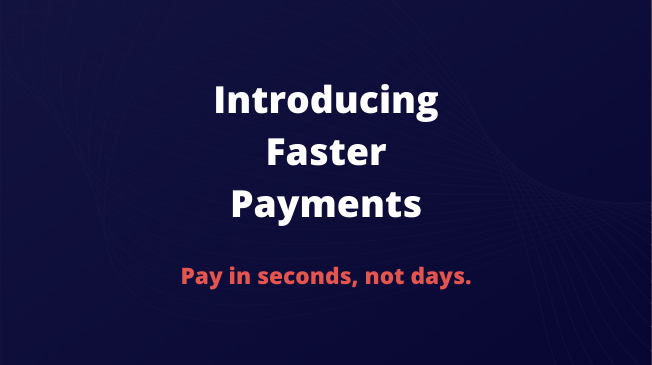 On-demand: Introducing Faster Payments webinar